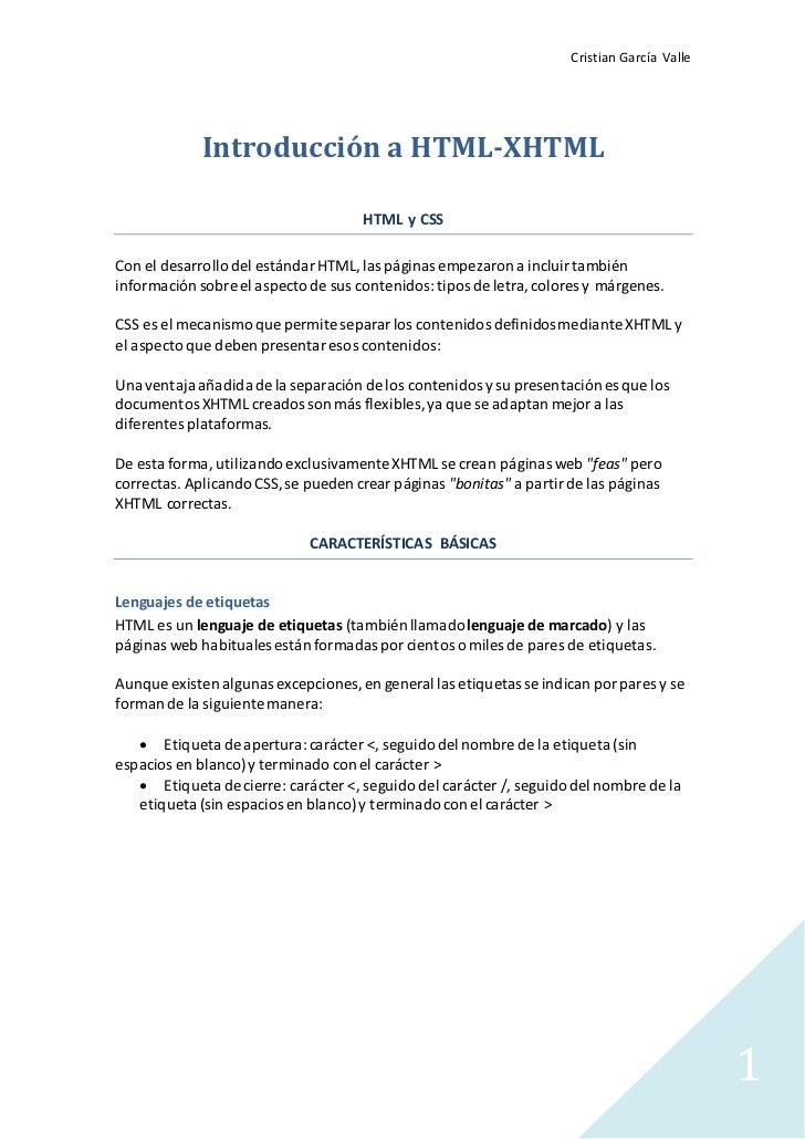 Cristian García Valle             Introducción a HTML-XHTML                                     HTML y CSSCon el desarroll...