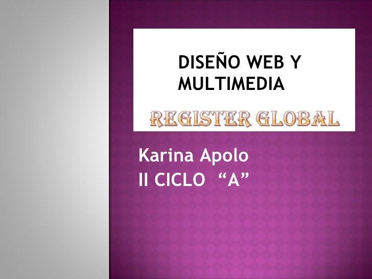 """Karina Apolo II CICLO  """"A"""" DISEÑO WEB Y MULTIMEDIA"""