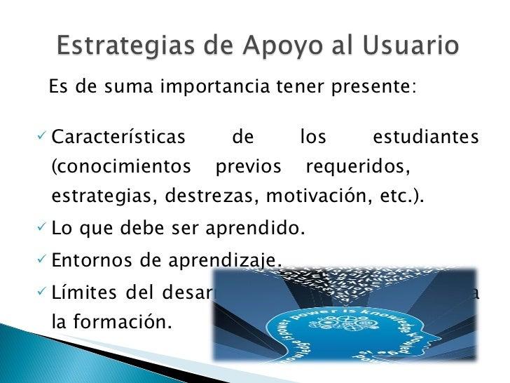 <ul><li>Es de suma importancia tener presente: </li></ul><ul><li>Características de los estudiantes (conocimientos previos...