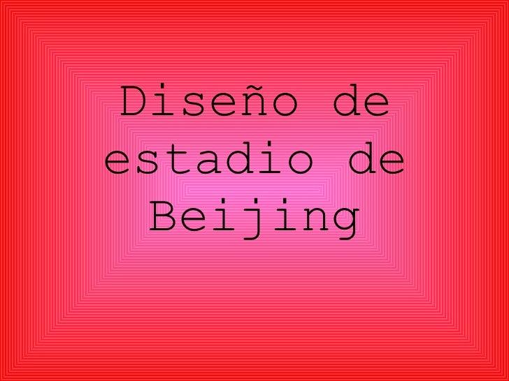 Diseño de estadio de Beijing