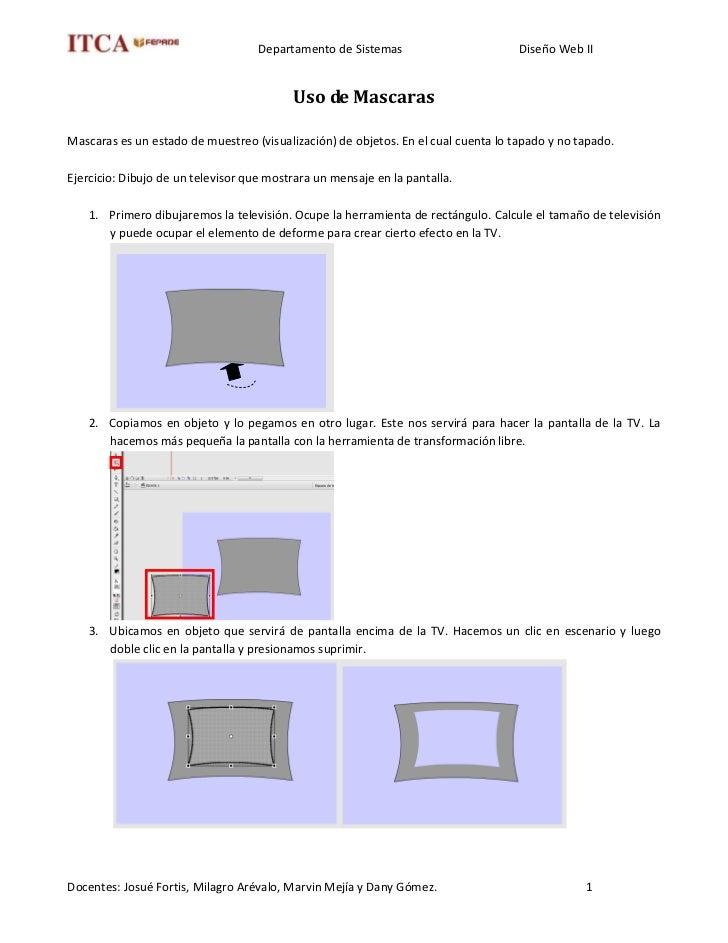 Departamento de Sistemas                        Diseño Web II                                             Uso de Mascaras ...