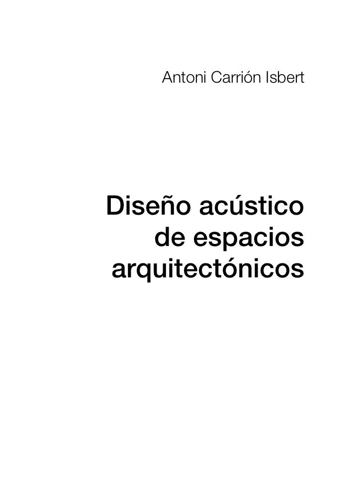 Antoni Carrión IsbertDiseño acústico    de espaciosarquitectónicos