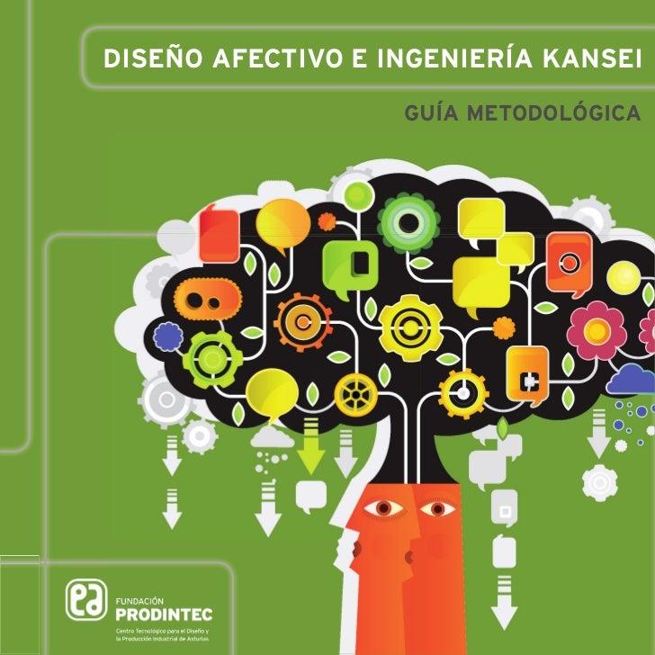 DISEÑO AFECTIVO E INGENIERÍA KANSEI                   GUÍA METODOLÓGICA            # 08     referencias