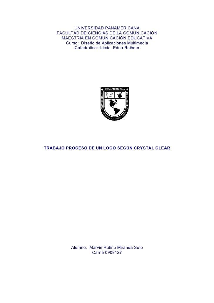 UNIVERSIDAD PANAMERICANA     FACULTAD DE CIENCIAS DE LA COMUNICACIÓN       MAESTRÍA EN COMUNICACIÓN EDUCATIVA        Curso...
