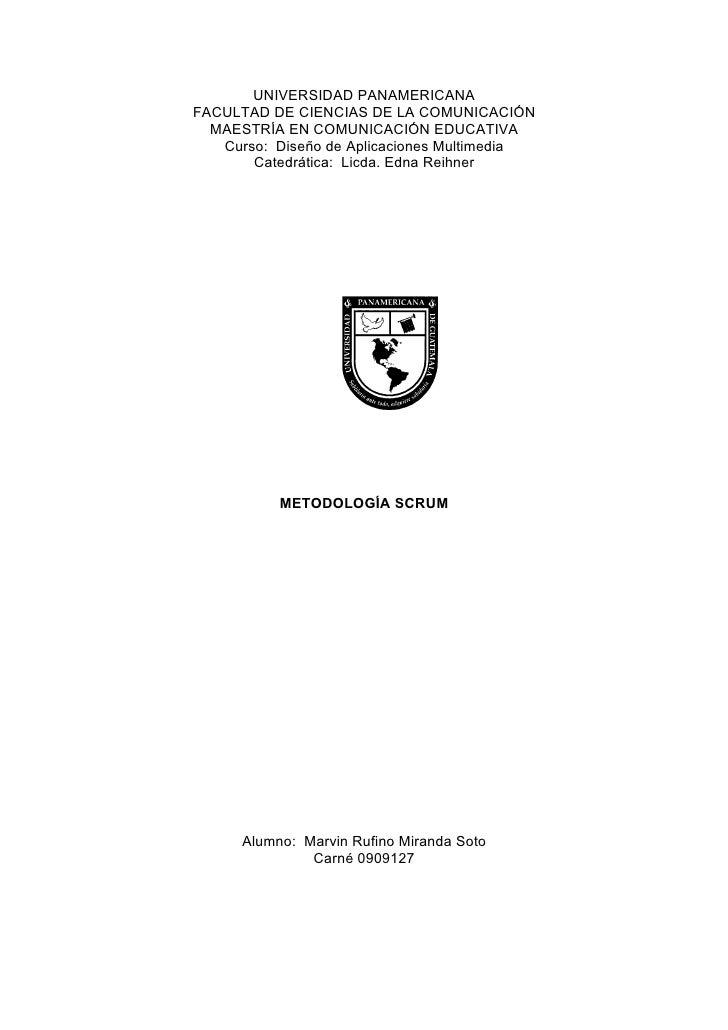 UNIVERSIDAD PANAMERICANA FACULTAD DE CIENCIAS DE LA COMUNICACIÓN   MAESTRÍA EN COMUNICACIÓN EDUCATIVA    Curso: Diseño de ...
