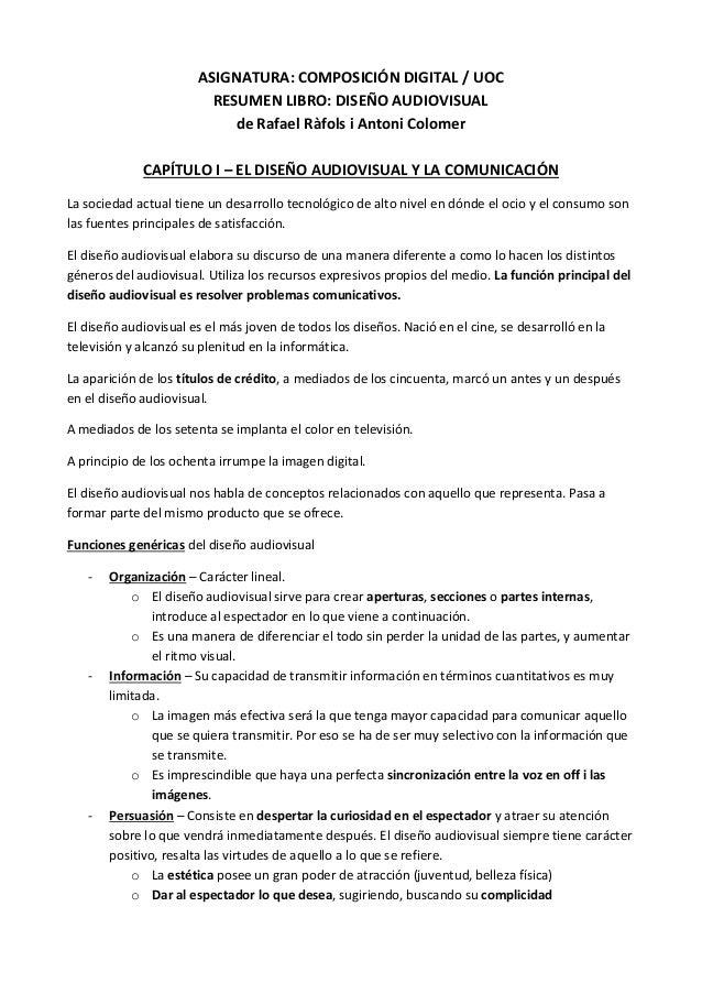 ASIGNATURA: COMPOSICIÓN DIGITAL / UOC                         RESUMEN LIBRO: DISEÑO AUDIOVISUAL                           ...