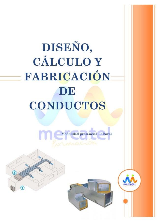 curso presencial (8h.): diseño, cálculo y fabricación de conductos