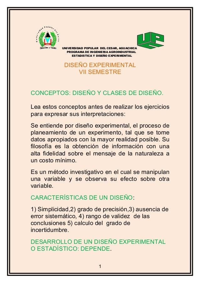 UNIVERSIDAD POPULAR DEL CESAR, AGUACHICA PROGRAMA DE INGENIERIA AGROINDUSTRIAL ESTADISTICA Y DISEÑO EXPERIMENTAL DISEÑO EX...