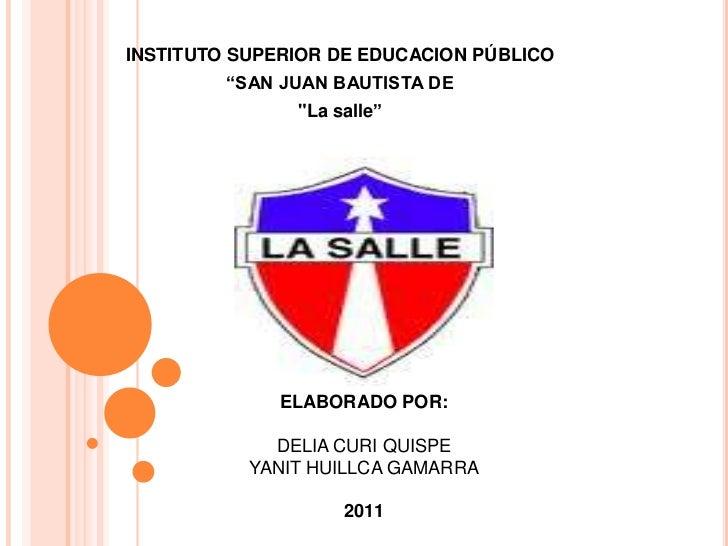"""INSTITUTO SUPERIOR DE EDUCACION PÚBLICO<br />""""SAN JUAN BAUTISTA DE<br />""""La salle""""<br />Urubamba<br />AREA EFECTUADA DE CO..."""