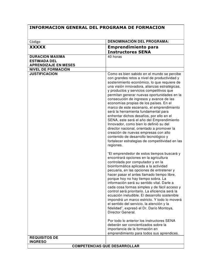 INFORMACION GENERAL DEL PROGRAMA DE FORMACIONCódigoDENOMINACIÓN DEL PROGRAMA:XXXXXEmprendimiento para Instructores SENADUR...