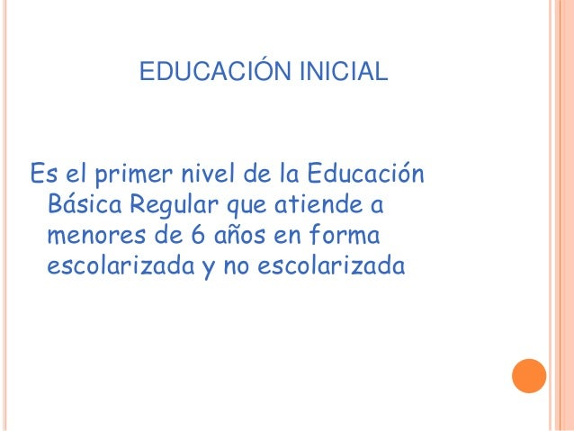 Cuna -Jardín (0-5 años) Cuna (0 – 2 años) Jardín (3-5 años) ORGANIZACIÓN DEL NIVEL INICIAL DE LA EDUCACIÓN BÁSICA REGULAR ...