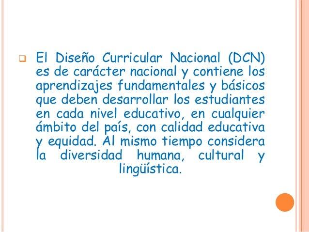  En este esfuerzo la educación intercultural es transversal a todo el sistema educativo, al igual que la responsabilidad ...