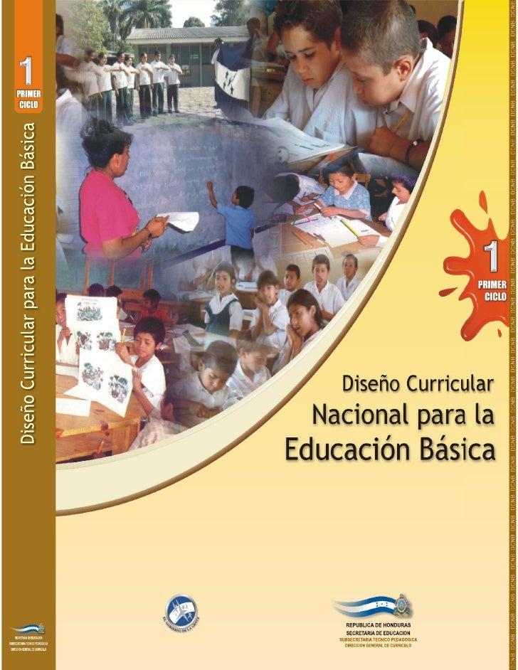 Presentación  L      La Secretaría de Educación, en atención a las decisiones de la Sociedad hondureña planteadas      en ...