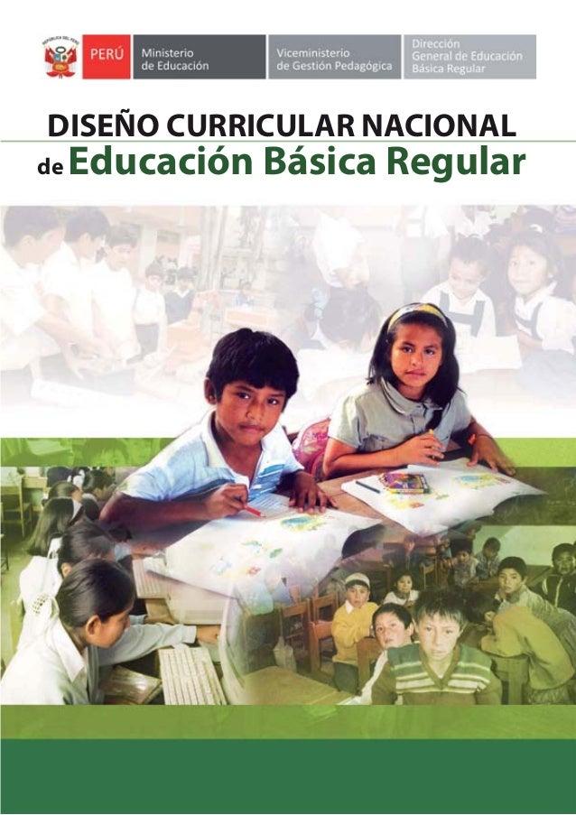 DISEÑO CURRICULAR NACIONALde   Educación Básica Regular