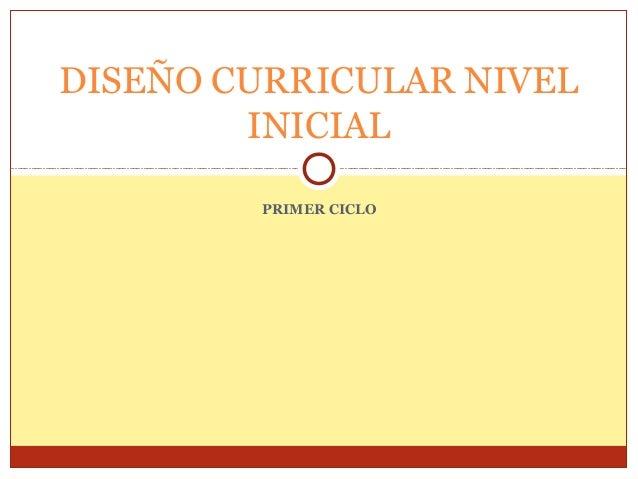 Dise o curricular nivel inicial primer ciclo for Diseno curricular educacion inicial