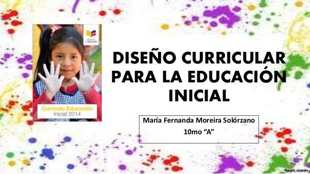 Dise o curricular para la educaci n inicial mafer moreira for Diseno curricular educacion inicial
