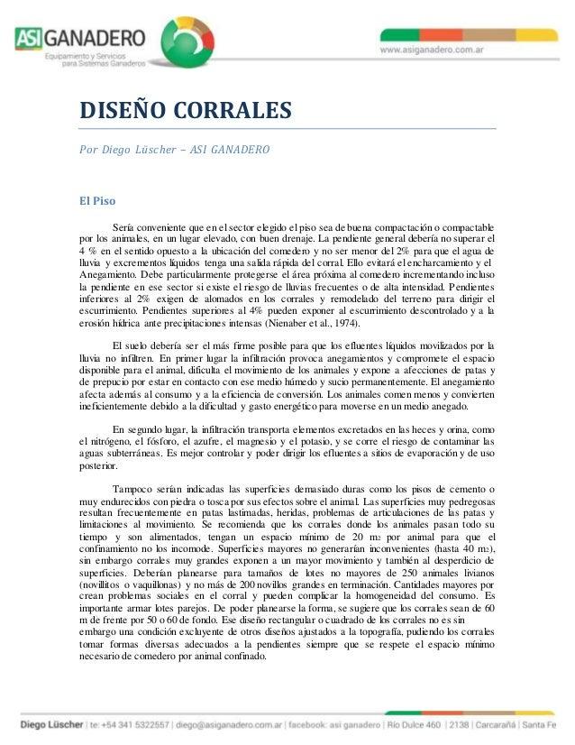 DISEÑO CORRALES Por Diego Lüscher – ASI GANADERO El Piso Sería conveniente que en el sector elegido el piso sea de buena c...