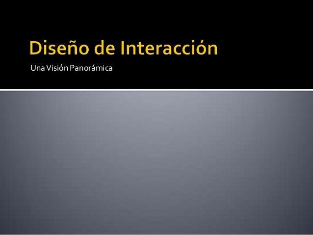 Diseño de Interacción - El primer Paso Necesario (Ricardo Devis) Slide 2