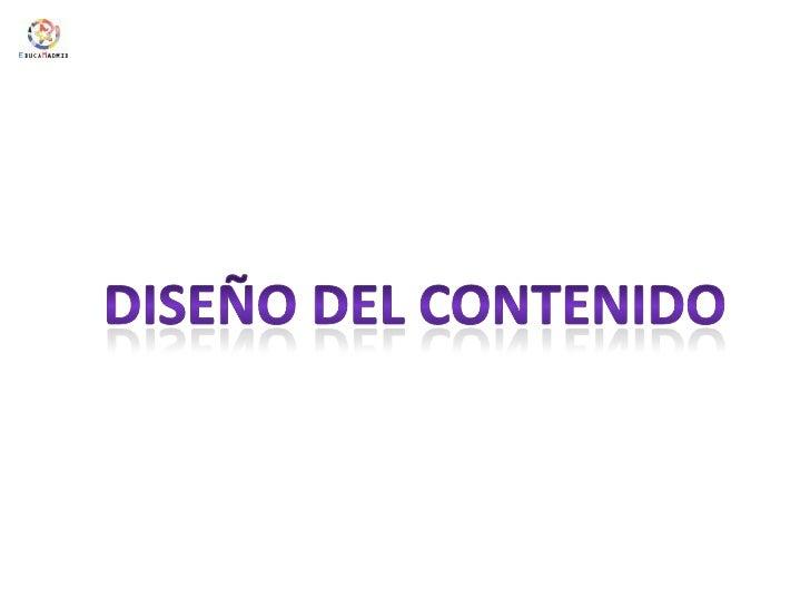 DISEÑO DEL CONTENIDO<br />