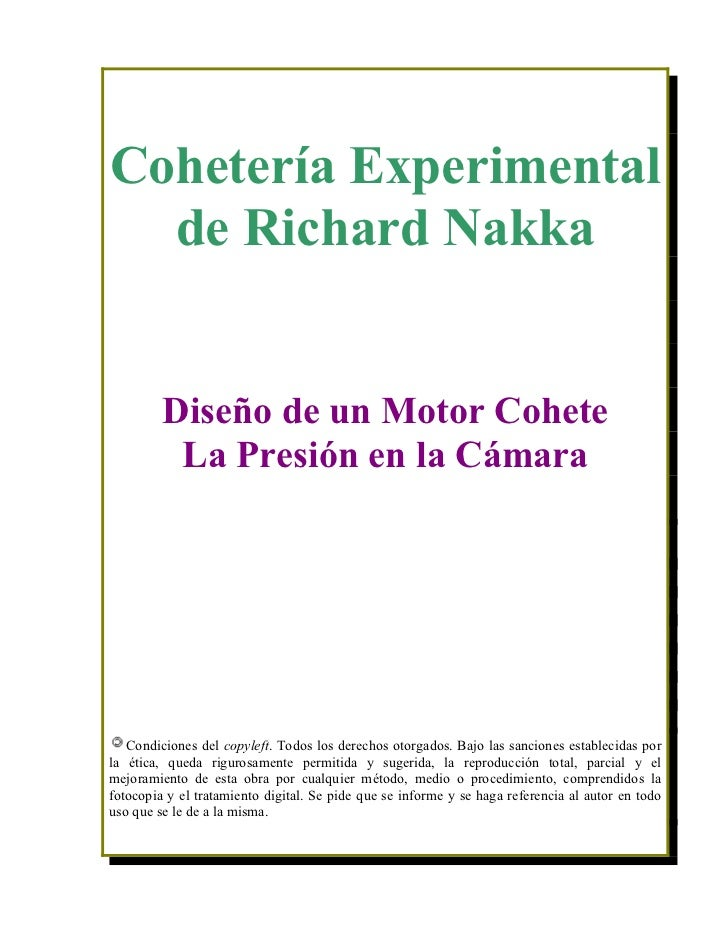 Cohetería Experimental  de Richard Nakka         Diseño de un Motor Cohete          La Presión en la Cámara   Condiciones ...