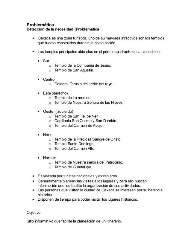 ProblemáticaDetección de la necesidad (Problemática   •   Oaxaca es una zona turística, uno de su mayores atractivos son l...