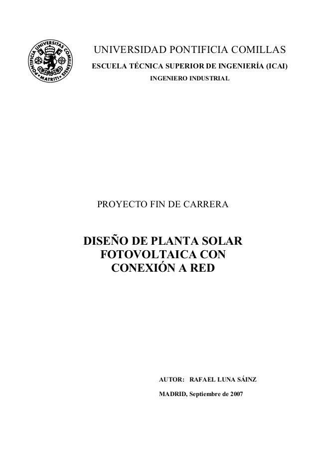 UNIVERSIDAD PONTIFICIA COMILLAS ESCUELA TÉCNICA SUPERIOR DE INGENIERÍA (ICAI)              INGENIERO INDUSTRIAL  PROYECTO ...