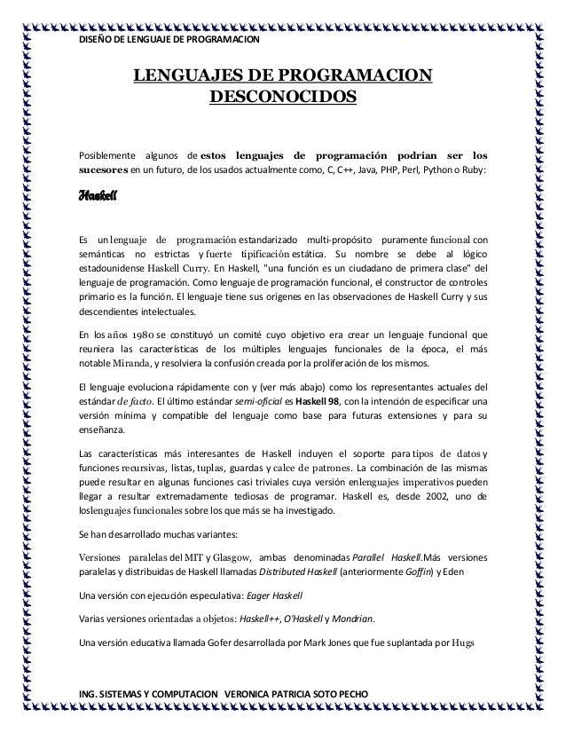 DISEÑO DE LENGUAJE DE PROGRAMACIONING. SISTEMAS Y COMPUTACION VERONICA PATRICIA SOTO PECHOLENGUAJES DE PROGRAMACIONDESCONO...