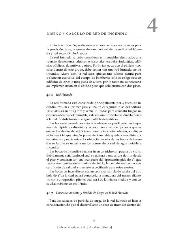 DISEÑO Y CÁLCULO DE RED DE INCENDIO                                                                          4   En toda e...