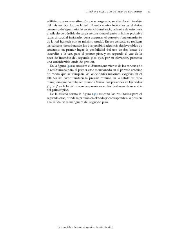 diseño y cálculo de red de incendio          14edificio, que es una situación de emergencia, se efectúa el desalojodel mism...