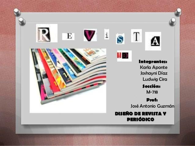 Integrantes:         Karla Aponte         Joshayni Díaz          Ludwig Cira          Sección:            M-718           ...