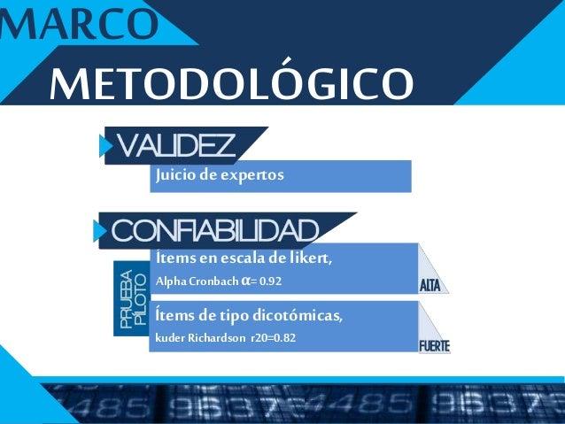 METODOLÓGICO MARCO 1. Estadística descriptiva, estadísticos de frecuencias absolutas y porcentuadas. 2. Matriz de análisis...