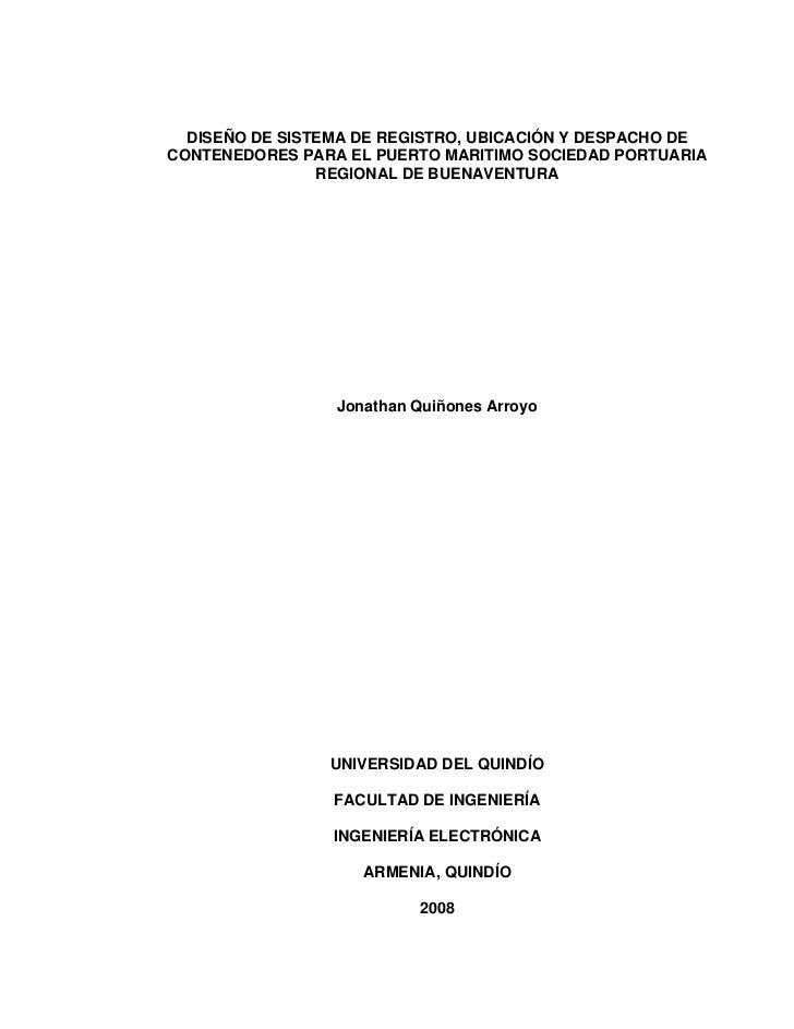 DISEÑO DE SISTEMA DE REGISTRO, UBICACIÓN Y DESPACHO DECONTENEDORES PARA EL PUERTO MARITIMO SOCIEDAD PORTUARIA             ...