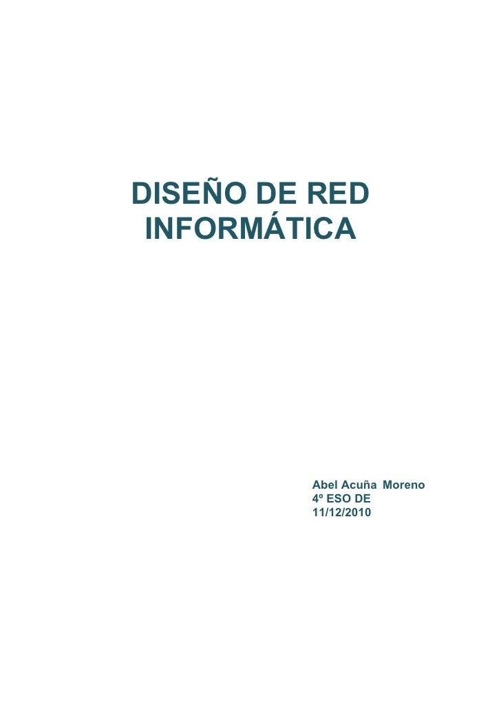 Dise o de una red informatica for Diseno arquitectonico informatica