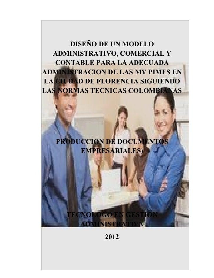 DISEÑO DE UN MODELO  ADMINISTRATIVO, COMERCIAL Y   CONTABLE PARA LA ADECUADAADMINISTRACION DE LAS MY PIMES ENLA CIUDAD DE ...