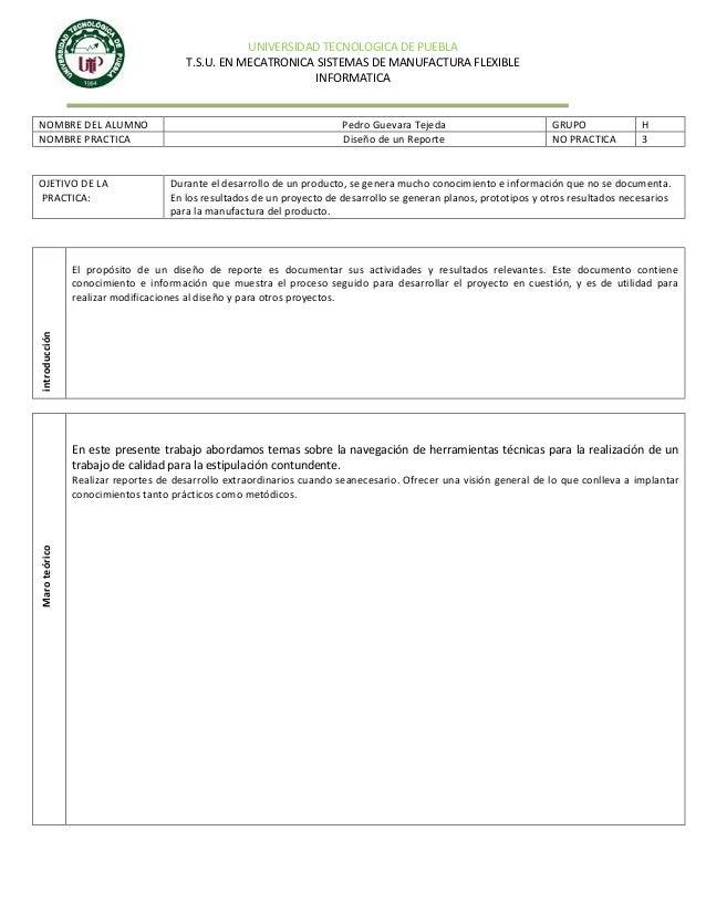UNIVERSIDAD TECNOLOGICA DE PUEBLA T.S.U. EN MECATRONICA SISTEMAS DE MANUFACTURA FLEXIBLE INFORMATICA  NOMBRE DEL ALUMNO NO...