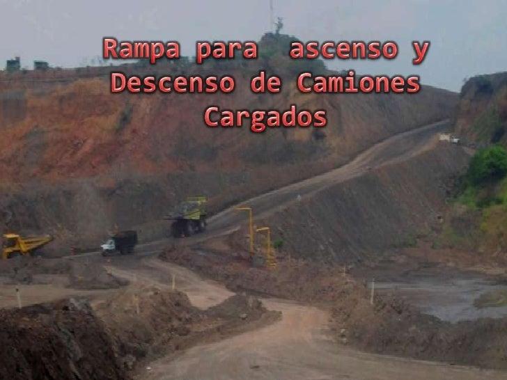 Diseño de vias y rampas en mineria