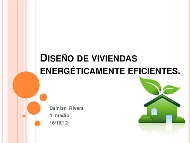 Dise o de viviendas energ ticamente eficientes for Diseno de viviendas