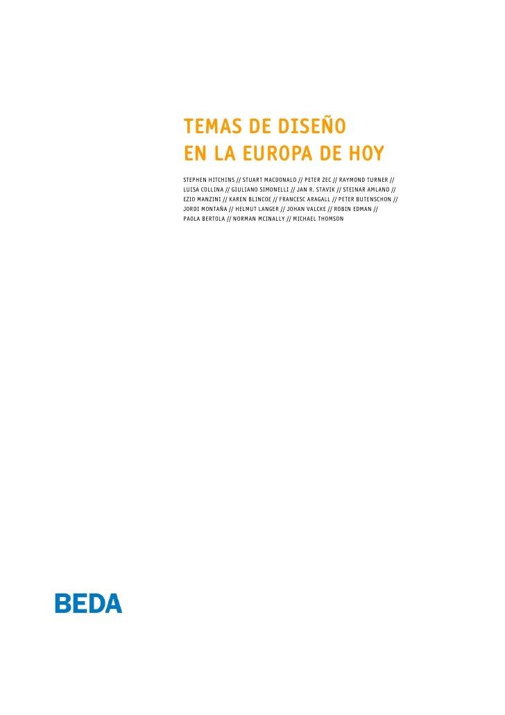 TEMAS DE DISEÑO EN LA EUROPA DE HOY STEPHEN HITCHINS // STUART MACDONALD // PETER ZEC // RAYMOND TURNER // LUISA COLLINA /...