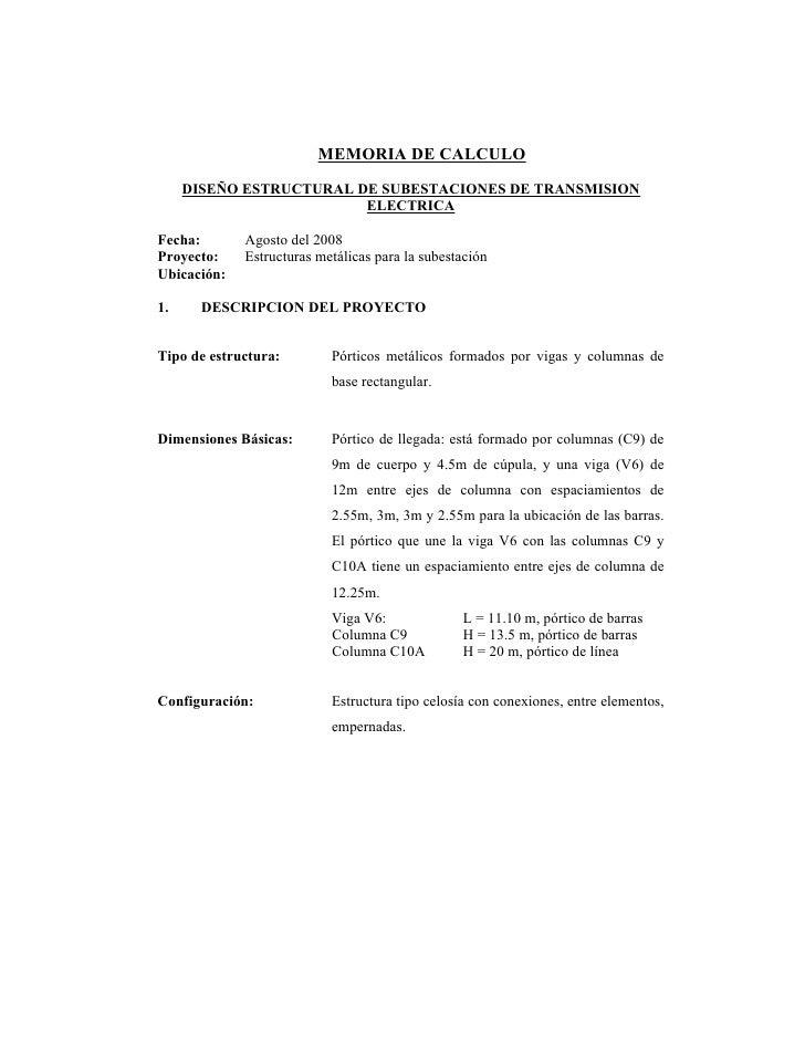 MEMORIA DE CALCULO      DISEÑO ESTRUCTURAL DE SUBESTACIONES DE TRANSMISION                          ELECTRICA  Fecha:     ...