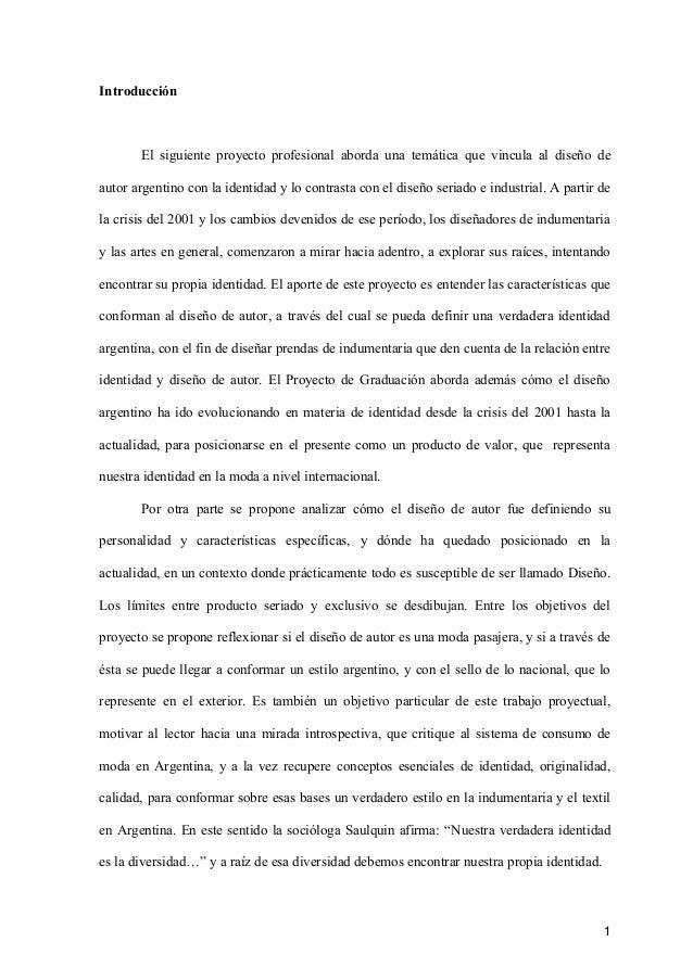 Introducción El siguiente proyecto profesional aborda una temática que  vincula al diseño de autor argentino con ... 3a4891cb5dcbb