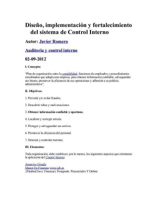 Diseño, implementación y fortalecimientodel sistema de Control InternoAutor: Javier RomeroAuditoria y control interno02-09...