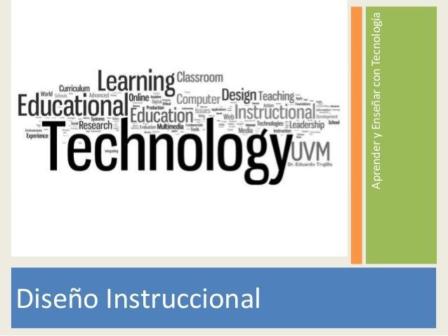 AprenderyEnseñarconTecnología Diseño Instruccional