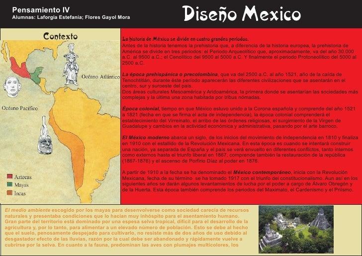 Pensamiento IV   Alumnas: Laforgia Estefanía; Flores Gayol Mora                            Diseño Mexico                Co...