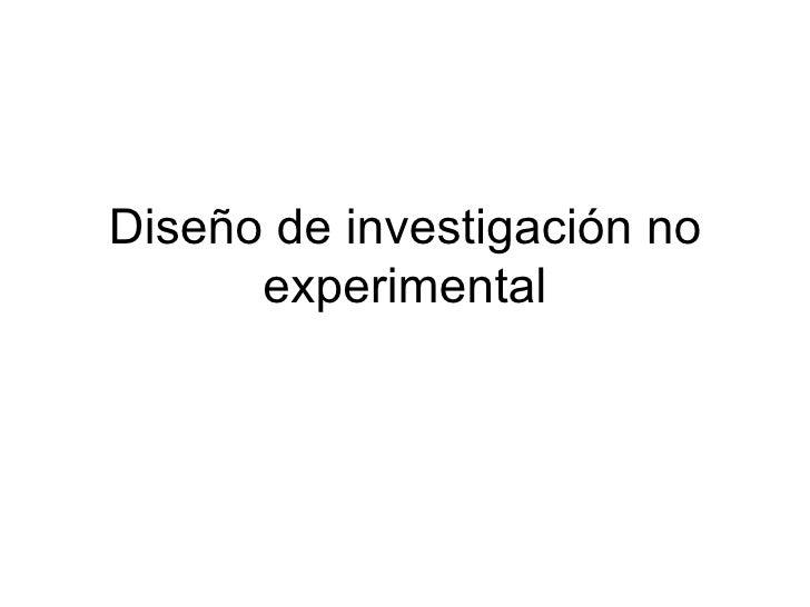 Diseño de investigación no experimental