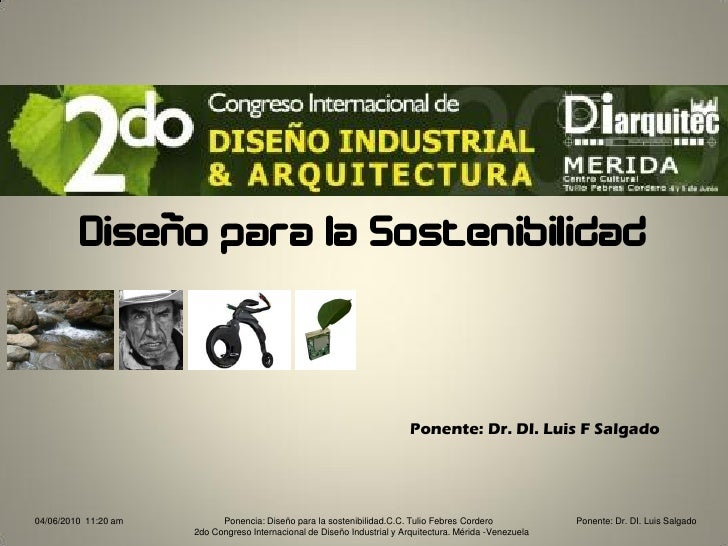 Diseño para la Sostenibilidad                                                                              Ponente: Dr. DI...