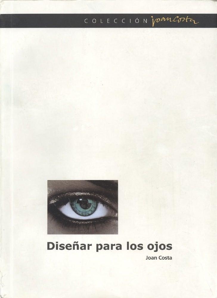 Diseño para los ojos joan costa