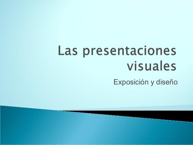 Exposición y diseño
