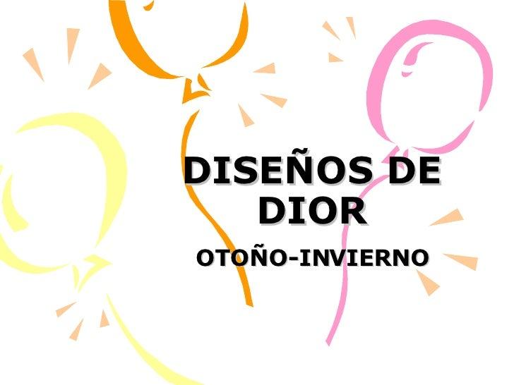 DISEÑOS DE DIOR OTOÑO-INVIERNO