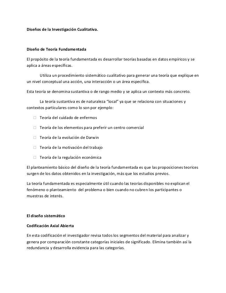 Diseños de la Investigación Cualitativa.<br />Diseño de Teoría Fundamentada<br />El propósito de la teoría fundamentada es...