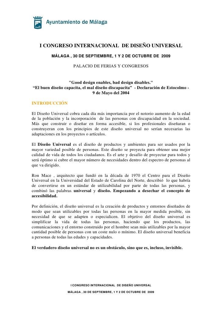 I CONGRESO INTERNACIONAL DE DISEÑO UNIVERSAL           MÁLAGA , 30 DE SEPTIEMBRE, 1 Y 2 DE OCTUBRE DE 2009                ...